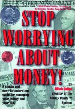 Stop Worrying about Money