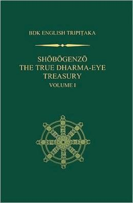 Shobogenzo: The True Dharma-Eye Treasury, Volume 1