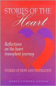 Stories of the Heart: Reflections on the Heart Transplant Journey