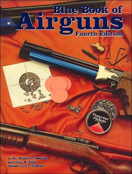 Blue Book of Airguns: 4th Edition