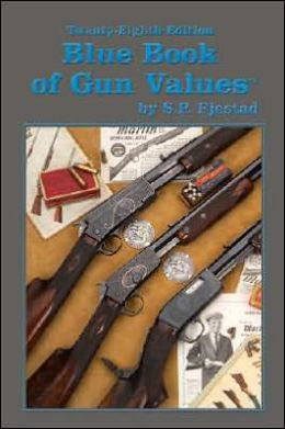 Blue Book of Gun Values: 28th Edition
