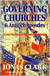 Governing Churches and Antioch Apostles: Discovering the Apostolic Revolution!