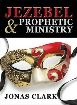 Jezebel and Prophetic Ministry