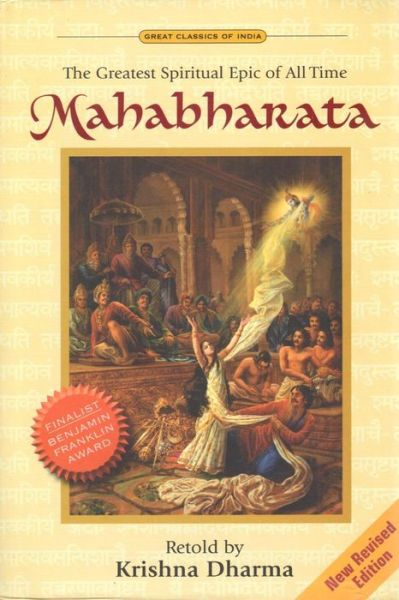 Mahabharata:The Greatest Spiritual Epic of All Time
