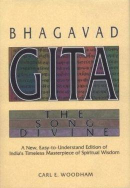 Bhagavad-Gita: The Song Divine: