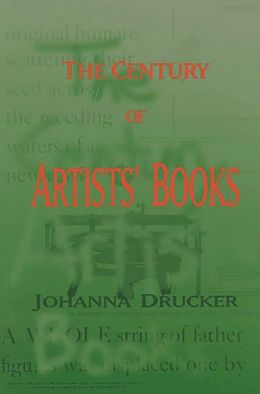 The Century of Artist's Books