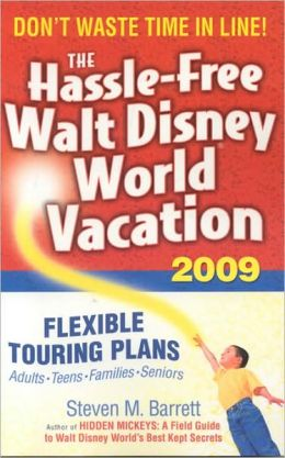 The Hassle-Free Walt Disney World Vacation 2009