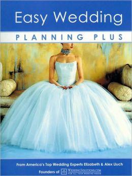 Easy Wedding Planning Plus, 6th Edition