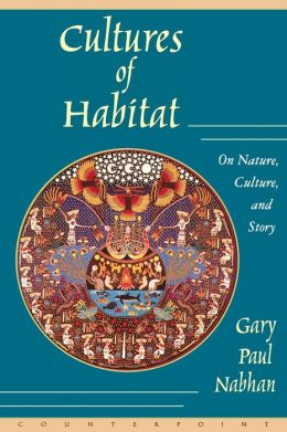 Cultures of Habitat: On Nature, Culture, and Story