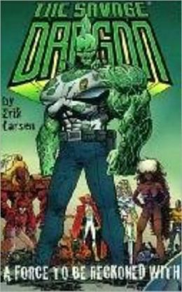 Savage Dragon, Volume 2: A Force to Be Reckoned with