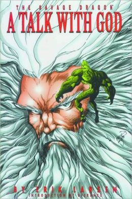 Savage Dragon, Volume 7: A Talk With God