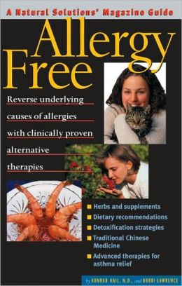 Allergy Free: An Alternative Medicine Definitive Guide