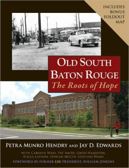 Old South Baton Rouge: The Roots of Hope