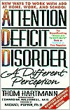 Attention Deficit Disorder : A Different Perception