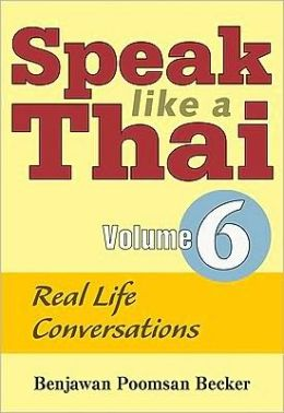 Speak Like a Thai : Real Life Conversations