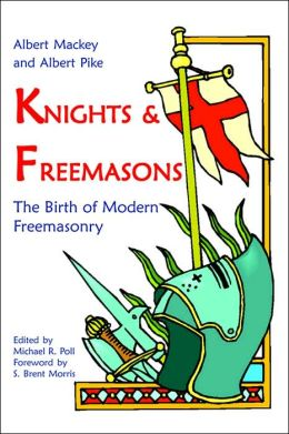 Knights and Freemasons: The Birth of Modern Freemasonry