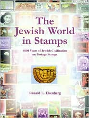 The Jewish World in Stamps: 4000 Years of Jewish Civilization in Postal Stamps