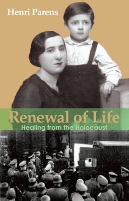 Renewal of Life: Healing from the Holocaust