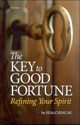 The Key to Good Fortune : Refining Your Spirit