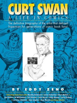 Curt Swan: A Life in Comics