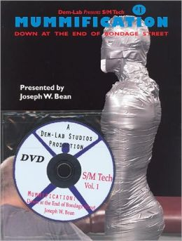 Mummification: Down at the End of Bondage Street