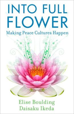 Into Full Flower: Making Peace Cultures Happen