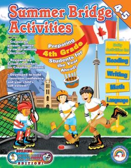 Fourth to Fifth Grade (Summer Bridge Activities Series: Canadian Style!)