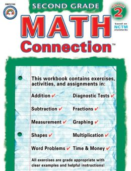 Math Connection, Second Grade: Mastering Addition, Subtraction, Time and Money Skills