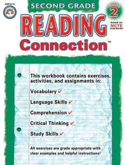 Reading Connection, Second Grade: Mastering Comprehension, Vocabulary, Following Directions and Phonics Skills