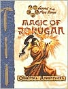 Magic of Rokugan Oriental Adventures Magic Book