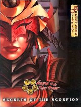Secrets of the Scorpion: Legend of the Five Rings (Oriental Adventures)