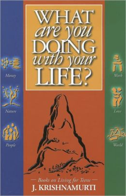 What Are You Doing with Your Life?: Books on Living for Teens