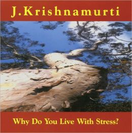 Why Do You Live with Stress?