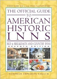 The Official Guide to American Historic Inns: Bed and Breakfasts and Country Inns