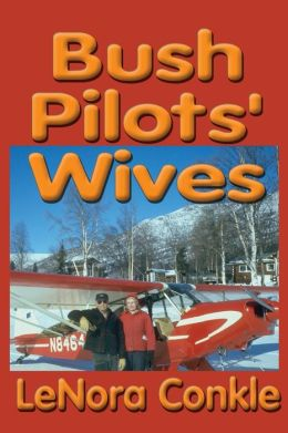 Bush Pilots' Wives