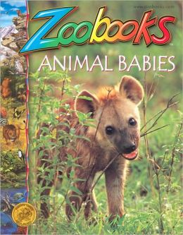 Animal Babies (Zoobooks Series)