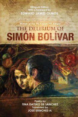 The Delirium of Simon Bolivar. El delirio de Simon Bolivar