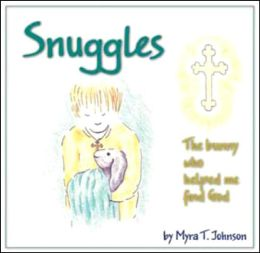 Snuggles: The bunny who helped me find God