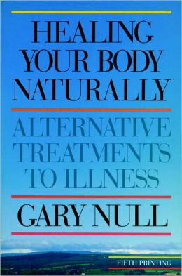 Healing Your Body Naturally: Alternative Treatments to Illness