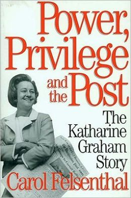 Power, Privilege, and the Post: The Katharine Graham Story