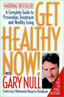 Get Healthy Now! With Gary Null