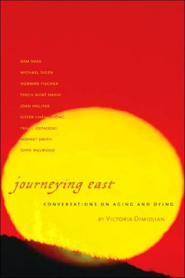 Journeying East: Conversations of Aging and Dying