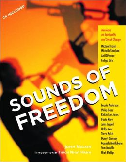 Sounds of Freedom: Musicians on Spirituality and Social Change