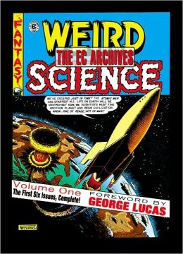 The EC Archives: Weird Science, Volume 1