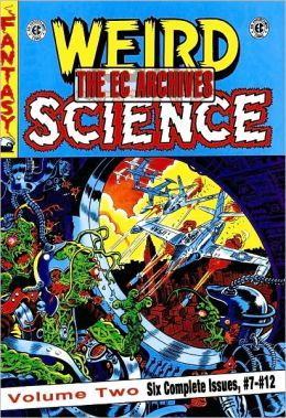 The EC Archives: Weird Science, Volume 2