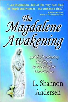 The Magdalene Awakening
