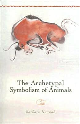 Archetypal Symbolism of Animals: Lectures Given at the C. G. Jung Institute, Zurich, 1954-1958