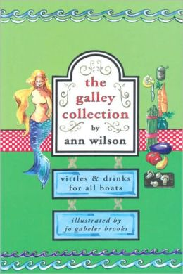 Galley Collection: Vittles and Drinks for All Boats