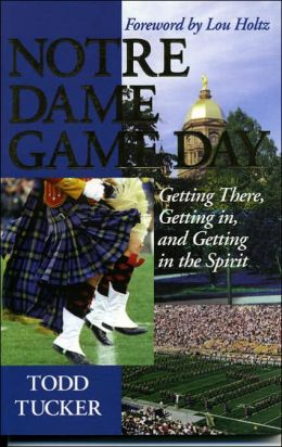Notre Dame Game Day: Getting There, Getting in and Getting in the Spirit