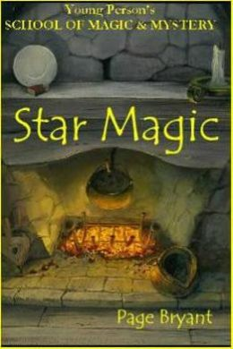 Star Magic: Young Person's School of Magic and Mystery